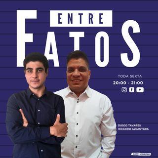Entre Fatos #0017 - Os riscos de ruptura democrática na conjuntura atual do Brasil