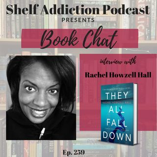 Interview with Author Rachel Howzell Hall | Book Chat