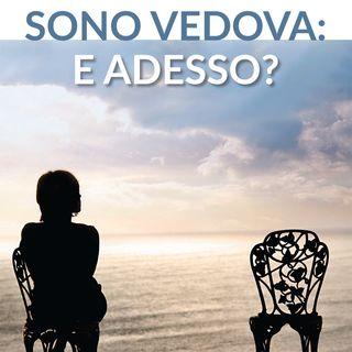 """Paola Libanoro Raineri """"Sono vedova, e adesso?"""""""