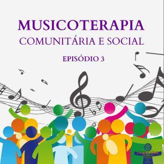 Musicoterapia Social e Comunitária