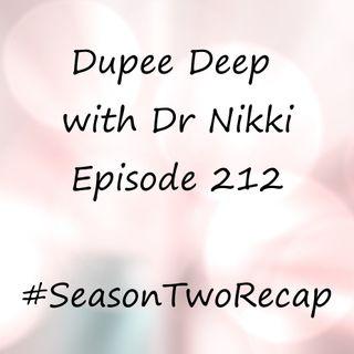 Dupee Deep: Episode 212 - #SeasonTwoRecap