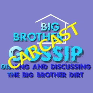 Episode 344 - Mike's Big Brother Gossip Carcast - Saturday quick one.