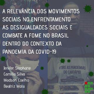 A RELEVÂNCIA DOS MOVIMENTOS SOCIAIS NO ENFRENTAMENTO AS DESIGUALDADES SOCIAIS NO BRASIL EM PANDEMIA DA COVID-19 Madson C.'s podcast