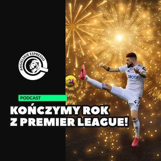 Kończymy rok z Premier League!