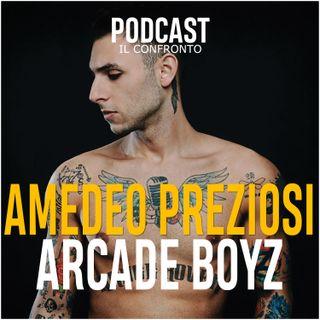 AMEDEO PREZIOSI vs Arcade Boyz [ IL CONFRONTO ]