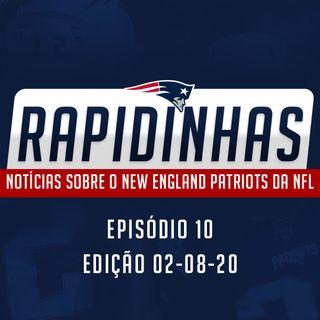 RAPIDINHAS #10 | Mais desistências, ódio a Brady e mais - Edição 02AGO