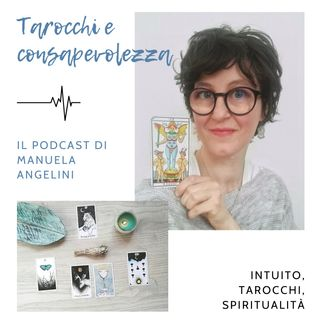Tarocchi e consapevolezza - Podcast