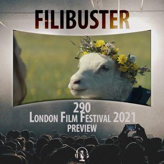 290 - London Film Festival 2021 Preview