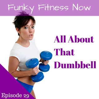 All About That Dumbbell