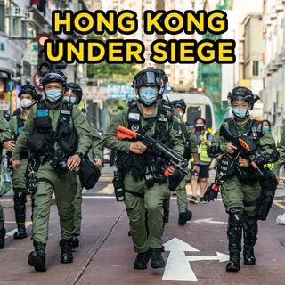 #89 Hong Kong Under Siege | Vatican's Bad China Deal | Benedict Rogers