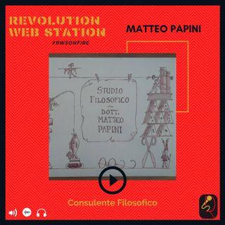 INTERVISTA MATTEO PAPINI - CONSULENTE FILOSOFICO
