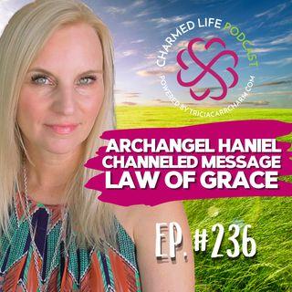 236: Channeled Message from Archangels Haniel + Jophiel | The Law of Grace | Dissolve Karma