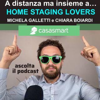 A distanza ma insieme a... Home Staging Lovers con Michela Galletti e Chiara Boiardi