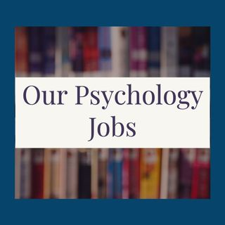 Our Psychology Jobs
