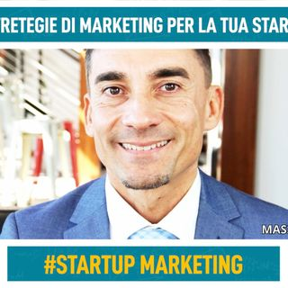 Le 3 strategie di marketing per la tua startup