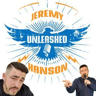 Unleashed Jeremy Hanson