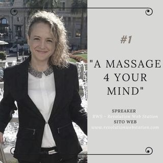 "#1 - SILVIA CERISETTI -  ""A MASSAGE 4 YOUR MIND"""