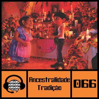 Papo de Calçada #066 Ancestralidade e Tradição