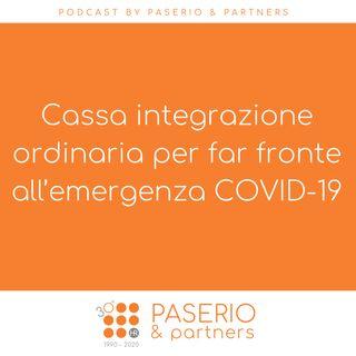 Cassa integrazione ordinaria per far fronte all'emergenza COVID-19