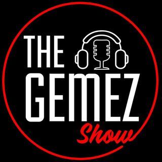 The Gemez Show