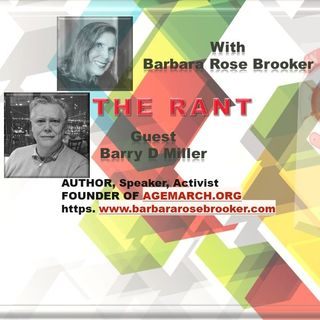The Rant with Barbara Rose Brooker and her guest Barry Miller_9 16 20