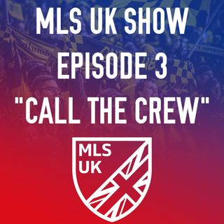 Episode 3: Call The Crew