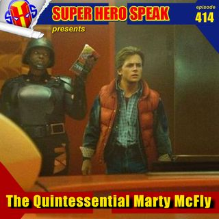 #414: The Quintessential Marty McFly