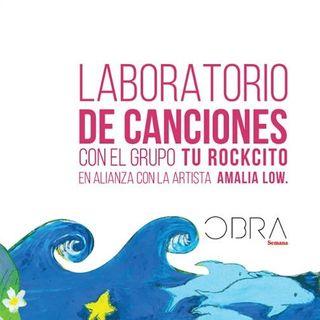 """Intrépidos Creativos. Lanzamiento de """"El Lago Sin Fin"""" Proyecto Laboratorio de Canciones: Amalia Low, Tu Rockcito para Revista Semana"""