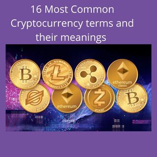 Common Cryptocurrency terms and their meanings