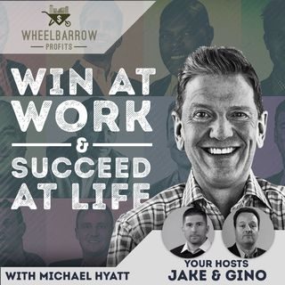 WBP - Win At Work And Succeed At Life with Michael Hyatt