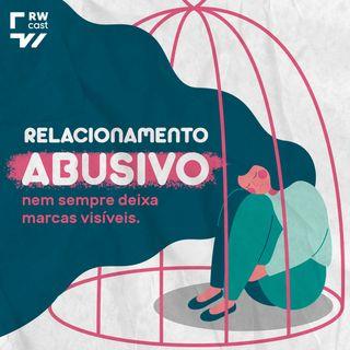 Relacionamento abusivo: a violência travestida de afeto