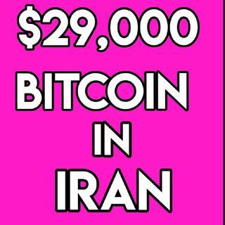"Crypto In A Minute # 44 ""$29,000 Bitcoin In Iran"""