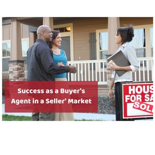 Platinum Success Podcast - Episode 6 - Success as a Buyer's Agent in a Seller's Market