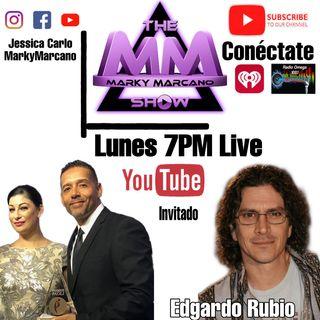 Edgardo Rubio en TheMarkyMarcanoShow en Entrevista