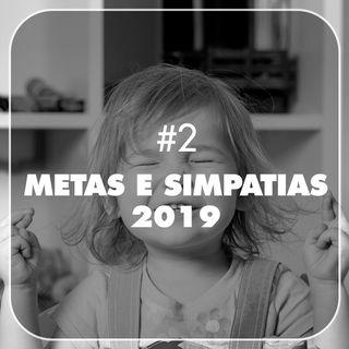 TP#2 - Metas e Simpatias para 2019