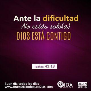 BUEN DÍA – ANTE LA ADVERSIDAD NO ESTAMOS SOLOS-2