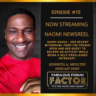 Naomi Newsreel  (June 1, 2021)