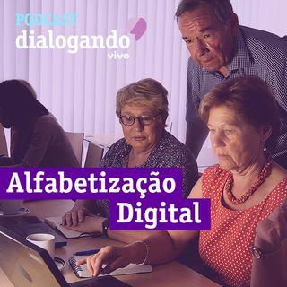 #019 - Podcast Dialogando - Alfabetização Digital