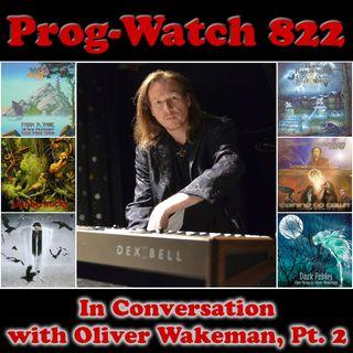 Episode 822 - In Conversation with Oliver Wakeman, Pt. 2