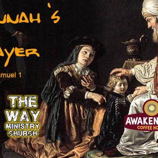 """""""Hannah's Prayer"""" - 1 Samuel 1"""