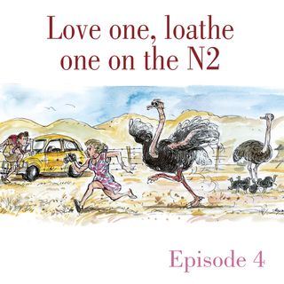 Ep.4 Love one, loathe one on the N2