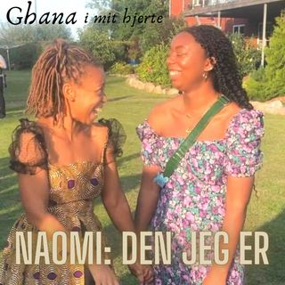 Naomi: Den jeg er