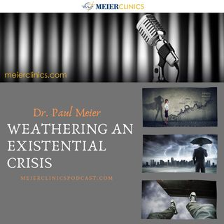 Weathering An Existential Crisis