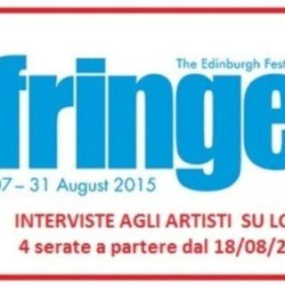 Podcast Diretta 18/08/2015 Fringe con Stefania DelBravo Diretrice istituto Cultura Edimburgo e la prima artista Anna Carfora....