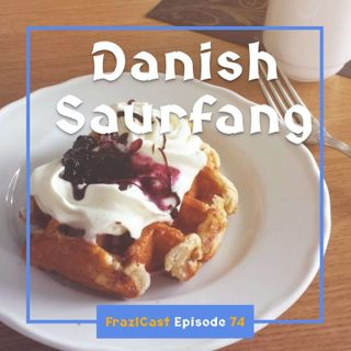 FC 074: Danish Saurfang