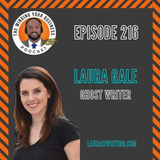 #216 - Laura Gale , Ghost Writer