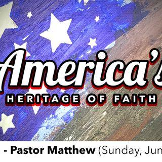 America's Heritage of Faith - Part 1 (6-3-18)