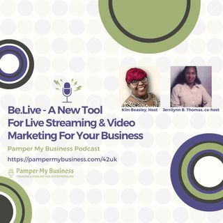 Be.Live - A New Tool For Live Streaming & Video Marketing For Your Business