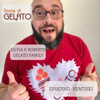 Silvia e Roberto Gelato Family ep26