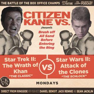Star Trek II: The Wrath of Khan vs Star Wars II: Attack of the Clones - With Special Guest Adam Reid